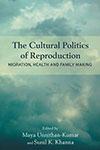 The Cultural Politics of Reproducation